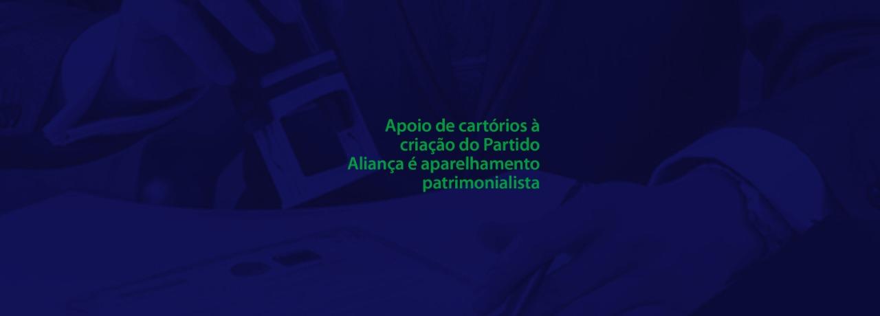 Criação do Partido Aliança: aparelhamento patrimonialista