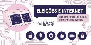 Coalizão lança guia para proteção de direitos de candidaturas nas eleições