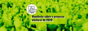 Eleições 2020: Plataforma lança manifesto para fortalecer sistema político brasileiro
