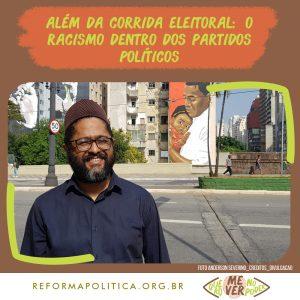 Além da corrida eleitoral: o racismo dentro dos partidos políticos