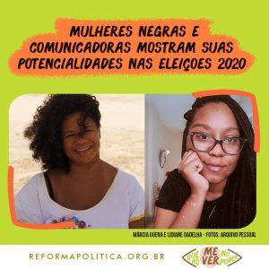 Mulheres negras e comunicadoras mostram suas potencialidades nas eleições 2020