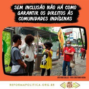 Sem inclusão não há como garantir os direitos às comunidades indígenas