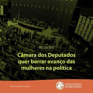 Câmara dos Deputados quer barrar avanço das mulheres na política