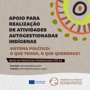 Read more about the article CHAMADA NACIONAL: APOIO A ATIVIDADES AUTOGESTIONADAS INDÍGENAS