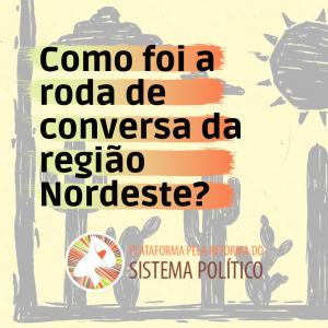"""Read more about the article """"Nosso território é inegociável"""" – movimentos sociais do Nordeste debatem um novo sistema político"""
