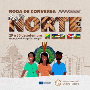 Read more about the article Inscrições para Roda de Conversa da Região Norte